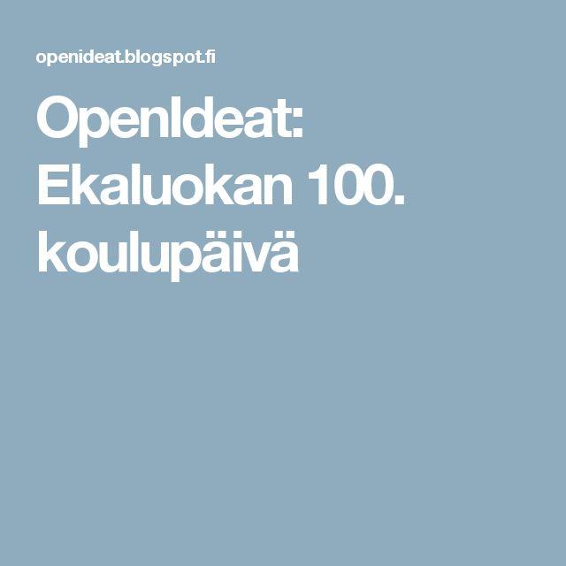 OpenIdeat: Ekaluokan 100. koulupäivä