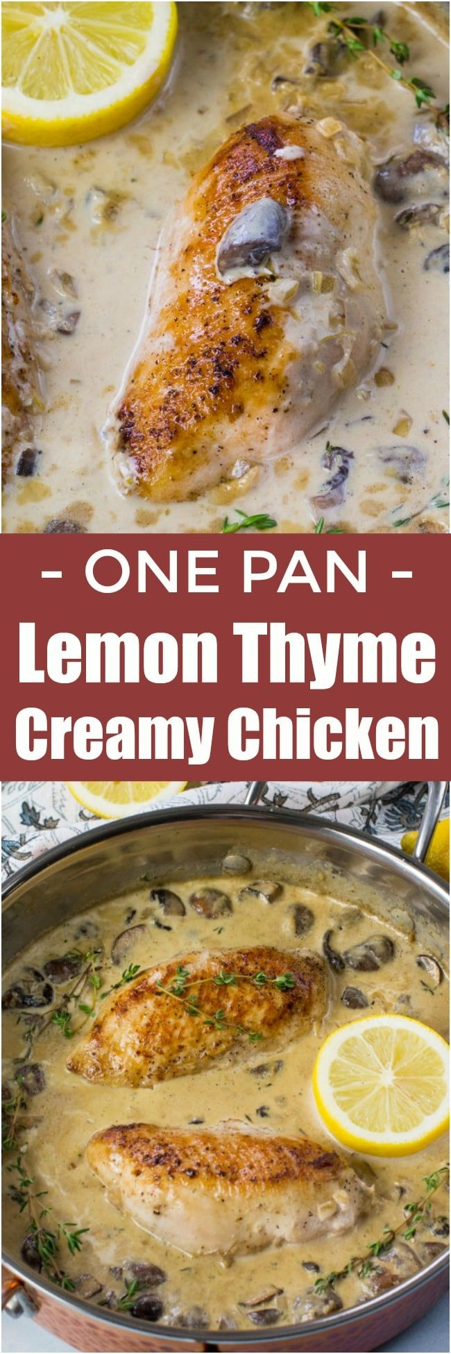 One Pan Creamy Lemon Thyme Chicken is made with white wine, lemon zest, cream, mushrooms and thyme. Ready in just 30 minutes. #chicken #dinner #onepan
