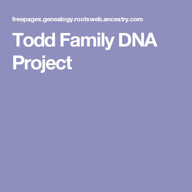 Todd Family DNA Project