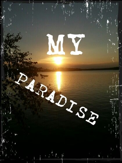 My paradise...