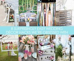 8 Surprisingly Easy Wedding Decor Hacks We're Obsessed With