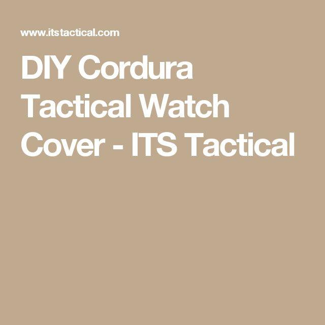DIY Cordura Tactical Watch Cover - ITS Tactical