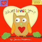 Whooo Loves You? by Sandra Magsamen