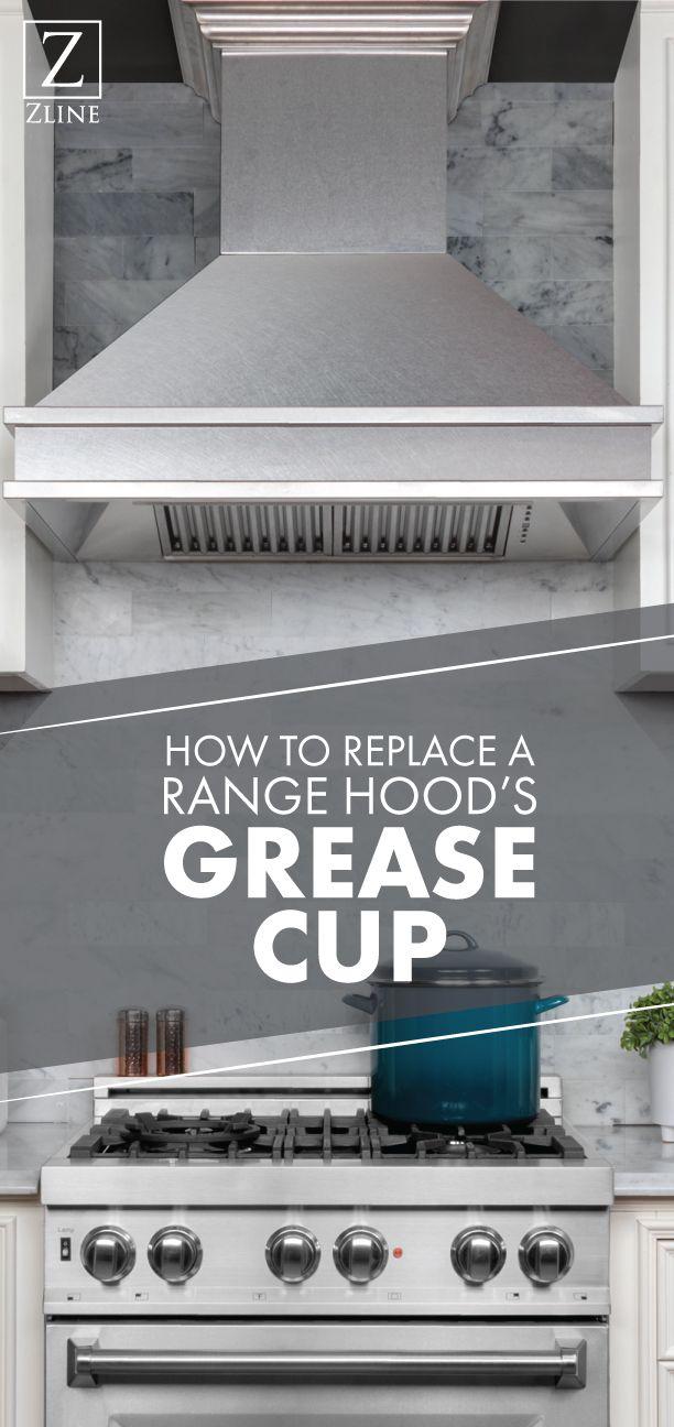 How To Replace A Range Hood S Grease Cup Range Hood Range Hoods Diy Installation