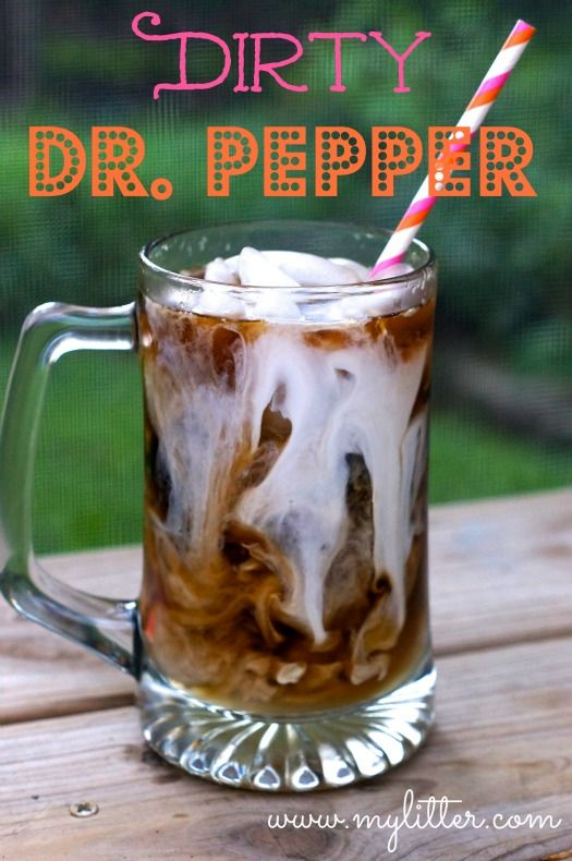 Dirty Dr. Pepper/Dirty Coke Recipes! I'm not much of a soda drinker but these look a little out of control.. Must try.
