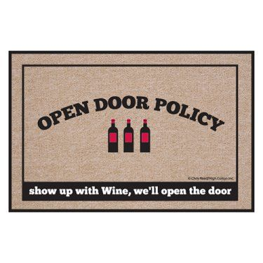 Best 25 open door policy ideas on pinterest wine jokes for Door quotes funny