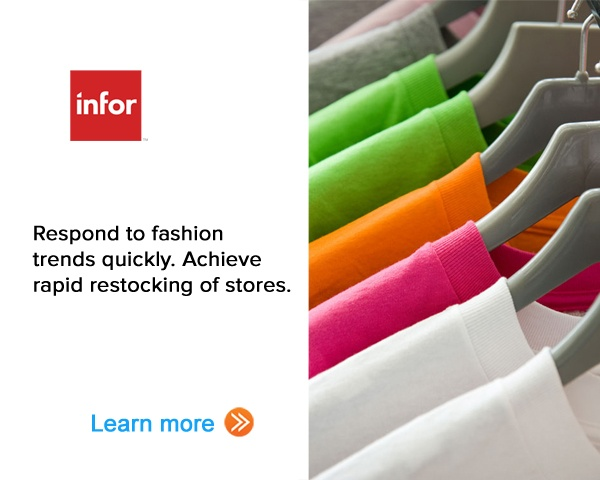 Respond to Fashion trends quickly. Achieve rapid restocking of stores. Learn more.