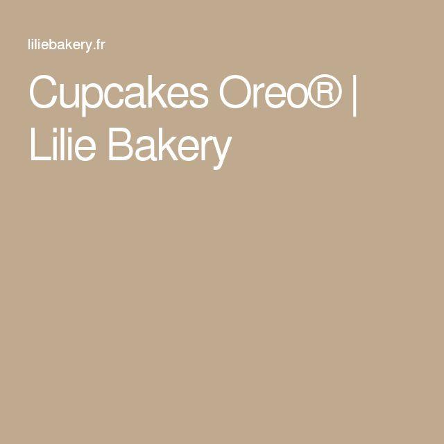 Cupcakes Oreo® | Lilie Bakery