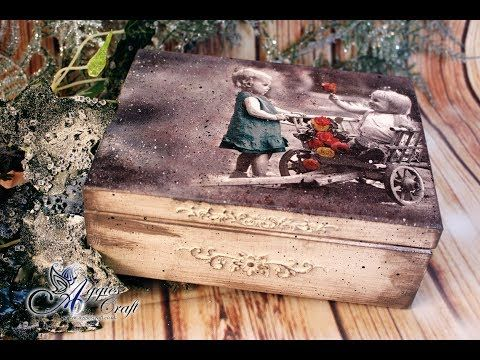 Decoupage Tutorial - Vintage Wooden Box with Children - DIY - YouTube