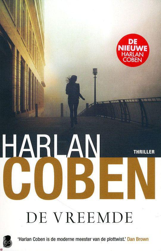 De Vreemde - Harlan Coben #20/53 #boekperweek2015 Korte recensie op: http://helmarniemeijer.nl/ik-las/ik-las-een-hoop/