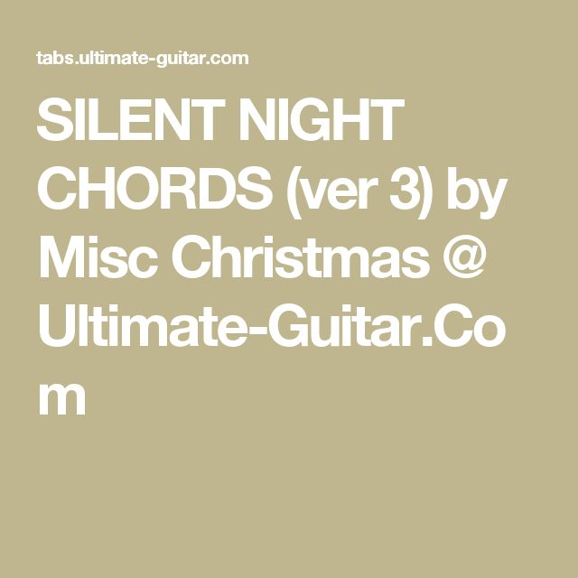 25+ best ideas about Silent night guitar chords on Pinterest : Silent night, Ukulele chords and ...