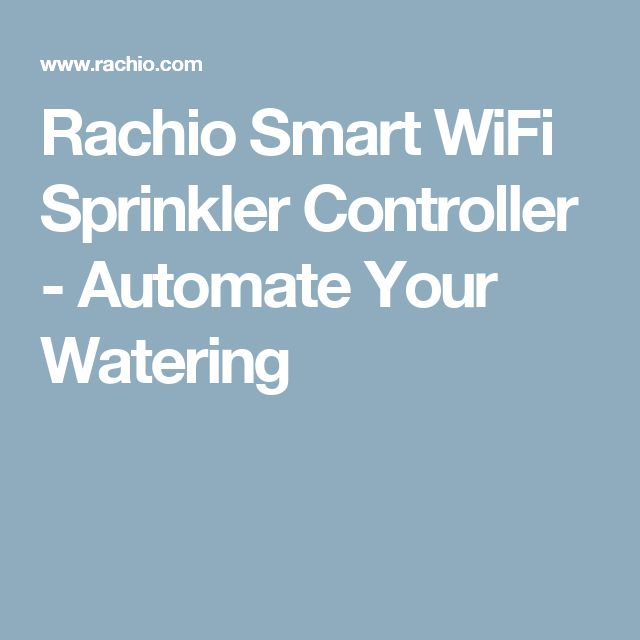 Rachio Smart WiFi Sprinkler Controller - Automate Your Watering
