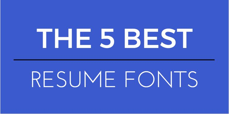 Choosing a resume font is a surprisingly important decision These - best resume fonts