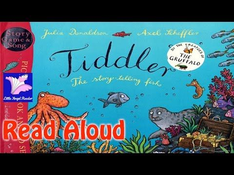 Tiddler by Julia Donaldson Read Aloud / Axel Scheffler / Must read / Fish / Ocean/ storyteller /time - YouTube
