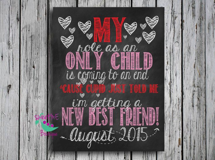 Customized VALENTINES day Only Child Expiring image, digital image, im going to be a big sister, big brother, pregnancy reveal by sweetMEboutique on Etsy https://www.etsy.com/listing/219016600/customized-valentines-day-only-child