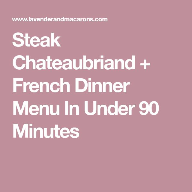 Best  French Dinner Menu Ideas On   Recipe For Best