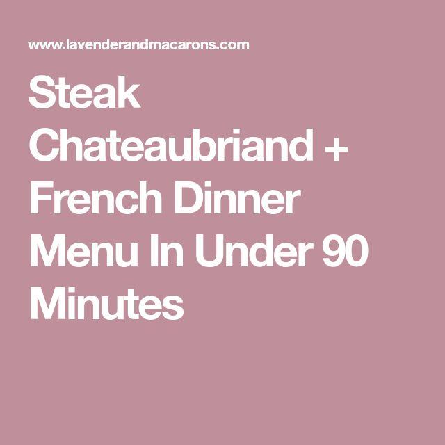 Best  French Dinner Menu Ideas On   Recipe For Best