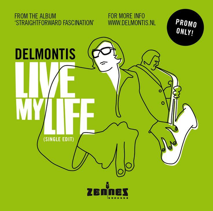 "Delmontis ""Live My Life"" (CD Single)"