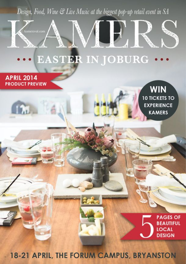 Look out for the KAMERS Easter in Joburg April-2014 Product Preview Catalogue coming soon!