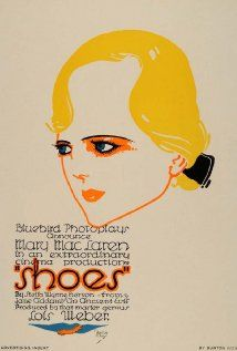 Shoes (1916). D: Lois Weber. Selected in 2014.