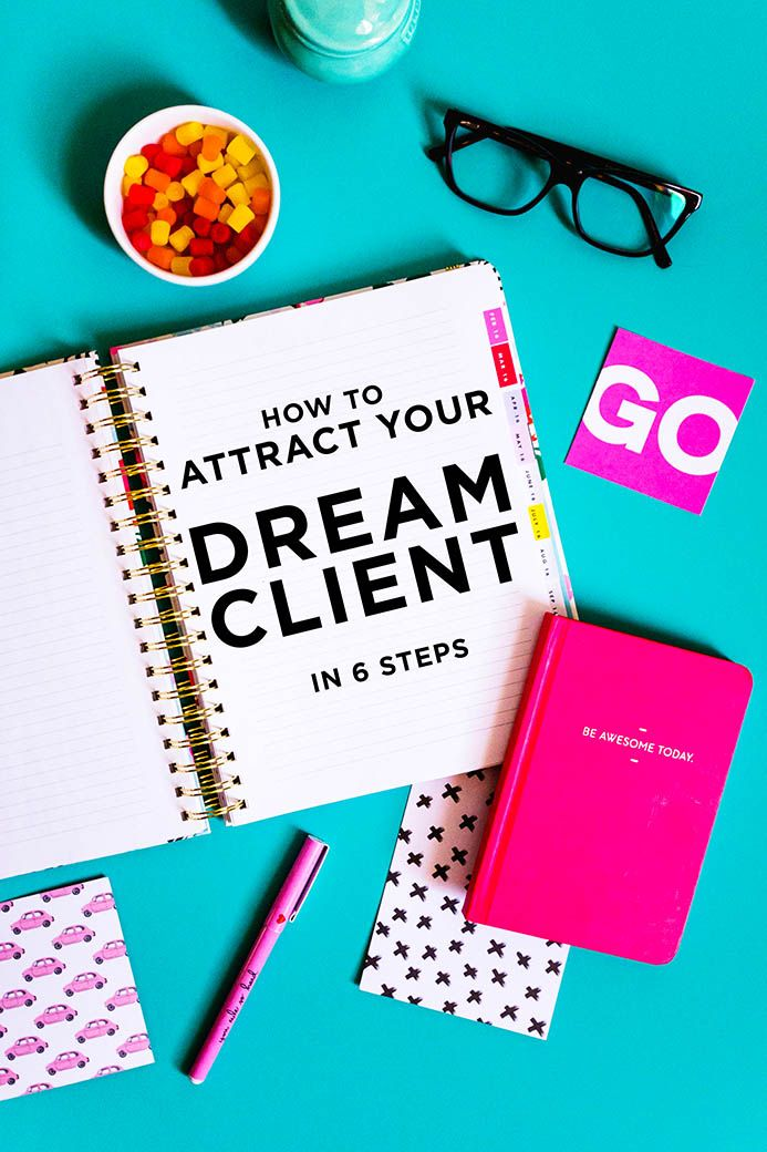 Not attracting the right type of clients? Click through to find out how to attract your dream clients in 6 simple steps!