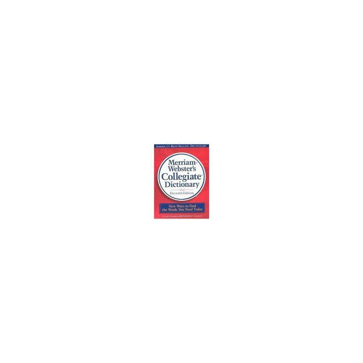 Merriam-Webster's Collegiate Dictionary ( Merriam Webster's Collegiate Dictionary) (Thumbed) (Mixed