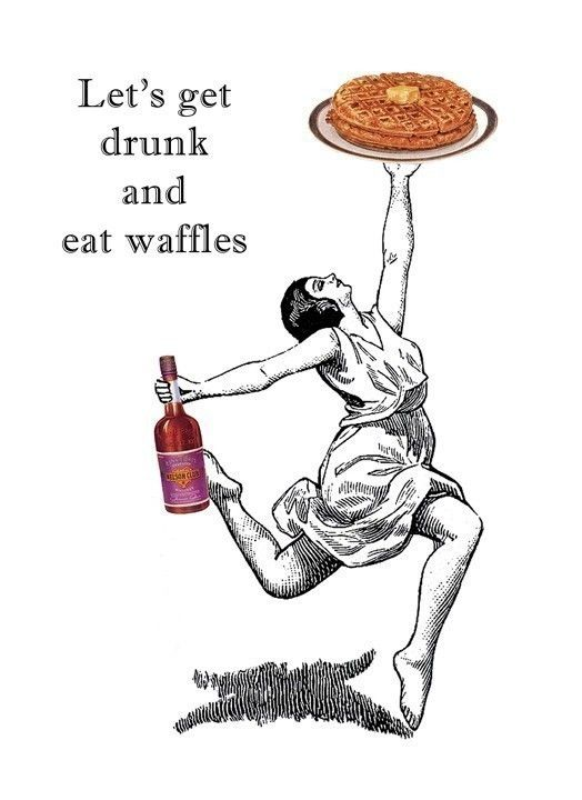 Lets Get Drunk and Eat Waffles  white  5 x 7 by franticmeerkat, $10.00