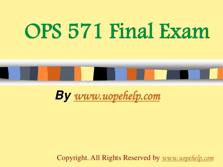 Confused and depressed about which tutorials to choose? Here is the tip. Try us and we guarantee that you will not have to look any further. We provide various homework help that you will find eay to understand. http://www.UopeHelp.com/ also provide OPS 571 Final Exam Latest University of Phoenix Tutoring, Entire course questions with answers and law, finance, economics and accounting homework help, discussion questions, Homework Assignment etc. Join us to be straight 'A' student.
