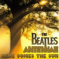 The Beatles - Here Comes The Sun (An-Ten-Nae Remix) by an-ten-nae on SoundCloud