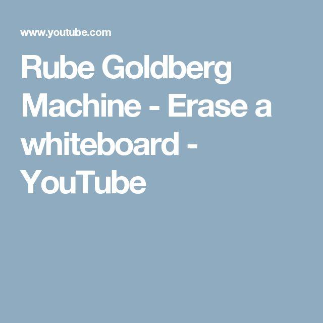 Rube Goldberg Machine - Erase a whiteboard - YouTube                                                                                                                                                                                 More