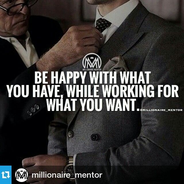 Gratitude ... be happy with what you have while working for what you want