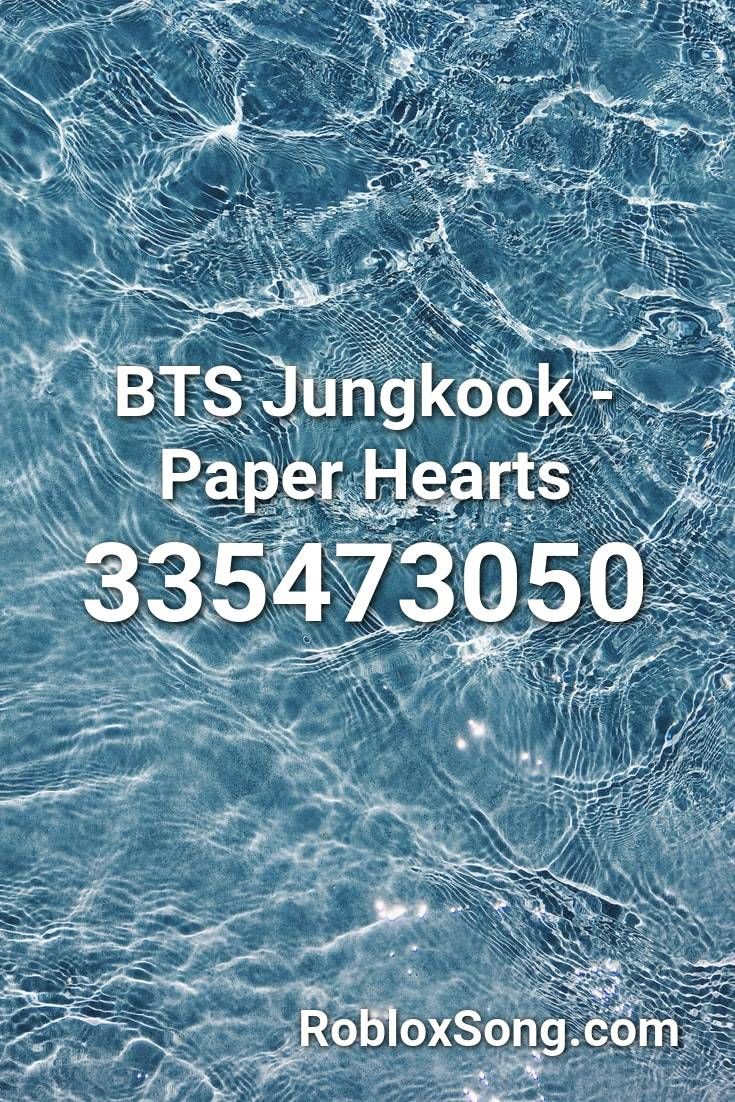 Bts Jungkook Paper Hearts Roblox Id Roblox Music Codes Roblox Feeling Special Paper Hearts
