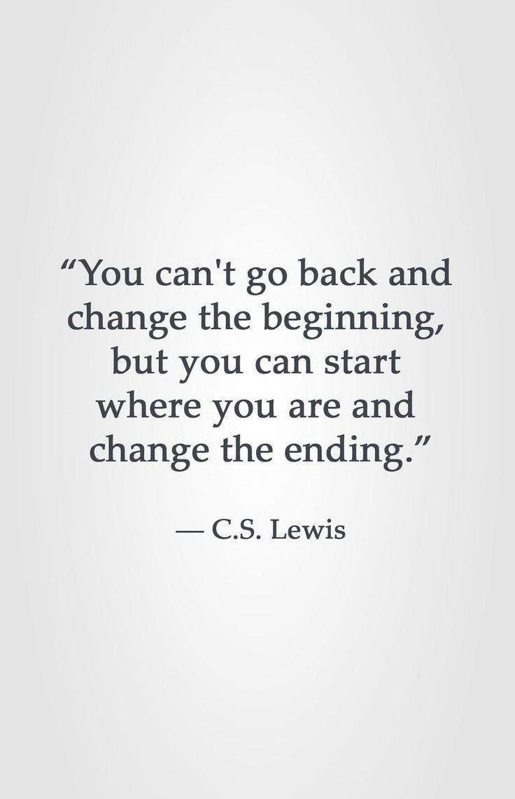Cs Lewis Quotes New Beginning: C.S. Lewis Motivational Quote