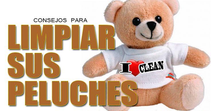 Procedimiento para la correcta limpieza y desmanchado de los peluches, muñecos o juguetes que tenemos en casa, especificando si son aptos para lavadora o de limpieza en seco.
