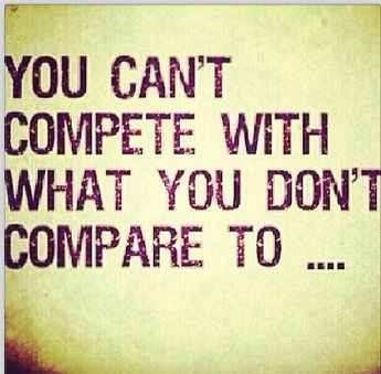 I'm my own person & always will be. I don't compare to anyone & will never let myself be compared to anyone.