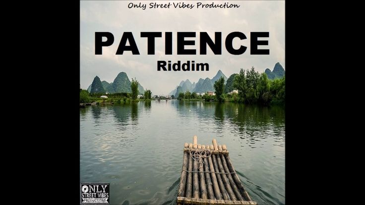 Reggae Instrumental - Patience Riddim - Only Street Vibes Production - YouTube
