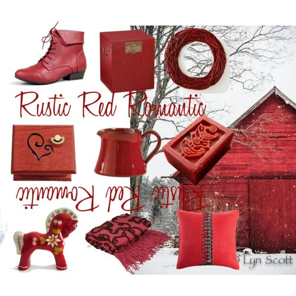 """Rustic Red Romantic"" by woodissimo on Polyvore"