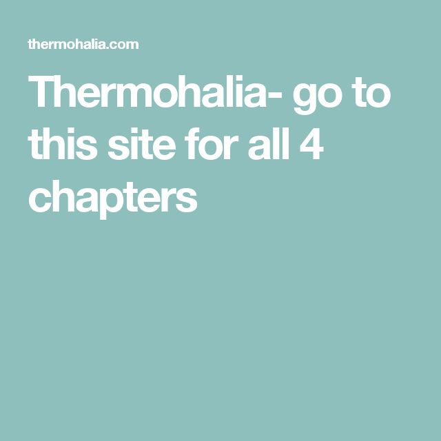 Thermohalia- go to this site for all 4 chapters