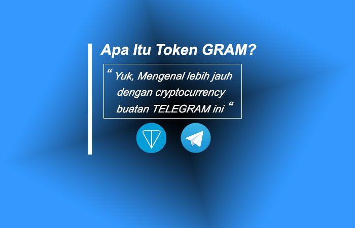 Apa Itu Token Gram Pengertian Token Gram Adalah Token Utilitas Asli Yang Dikembangkan Di Atas Telegram Open Network Ton Token Ini Nantinya Utilitas Aplikasi