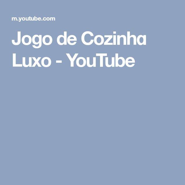 Jogo de Cozinhɑ Luxo - YouTube