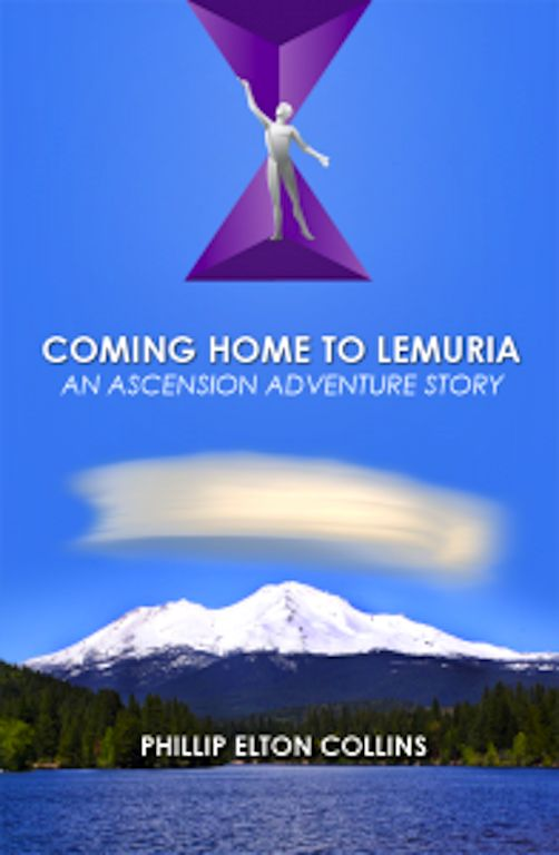 Angel News Network: COMING HOME TO LEMURIA #angelnewsnetwork #phillipeltoncolins