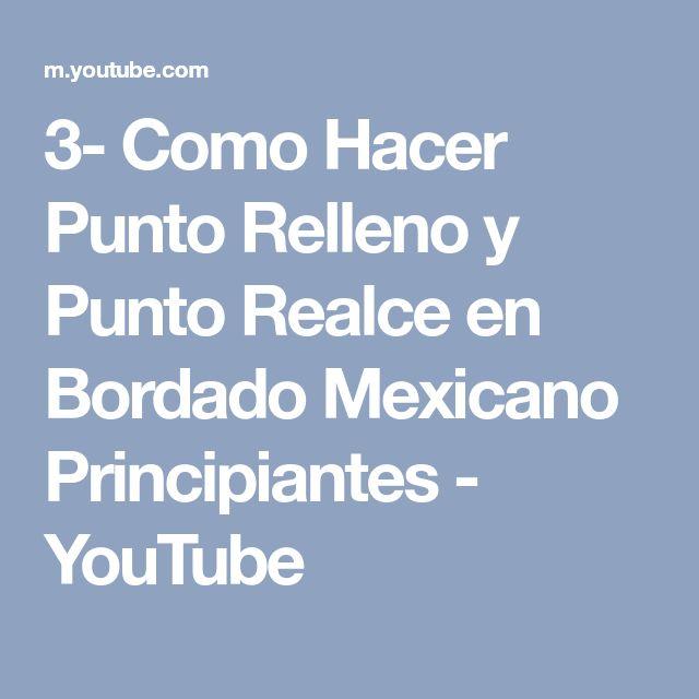 3- Como Hacer Punto Relleno y Punto Realce en Bordado Mexicano Principiantes - YouTube