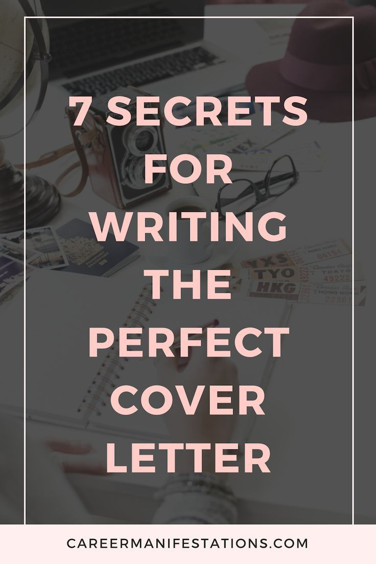 7 Secrets For Writing The Perfect Cover Letter
