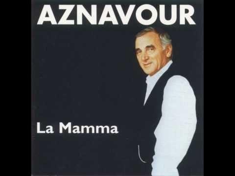Charles Aznavour - La Mamma - YouTube