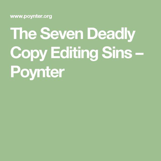 The Seven Deadly Copy Editing Sins – Poynter