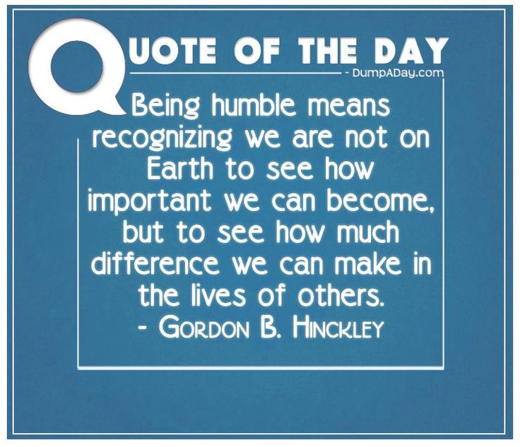 Quotes About Being Humble Stunning Humility Quotes Modesty Sayings