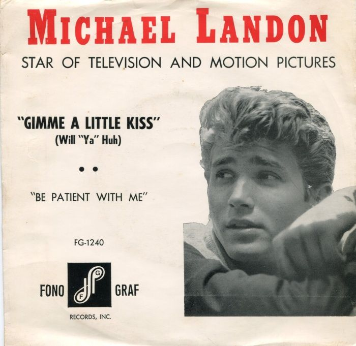 "45cat - Michael Landon - Gimme A Little Kiss (Will ""Ya"" Huh) / Be Patient With Me - Fono-Graf - USA - FG-1240"