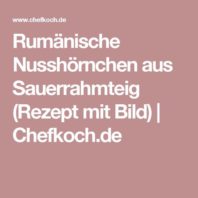 Rumänische Nusshörnchen aus Sauerrahmteig (Rezept mit Bild) | Chefkoch.de