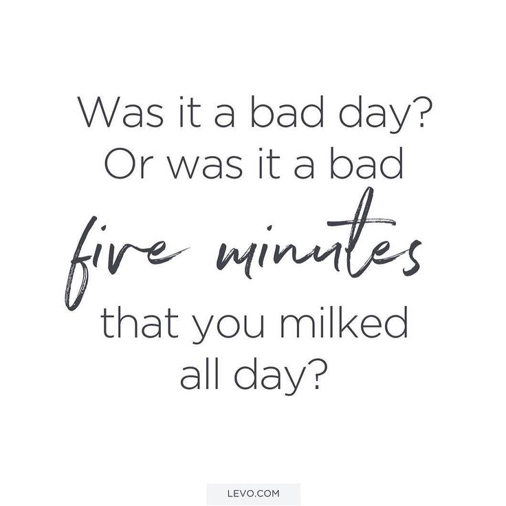 Perspective is a powerful thing. Stop and think. How bad were those 5 minutes... really? http://levo.im/1n1Wsxp