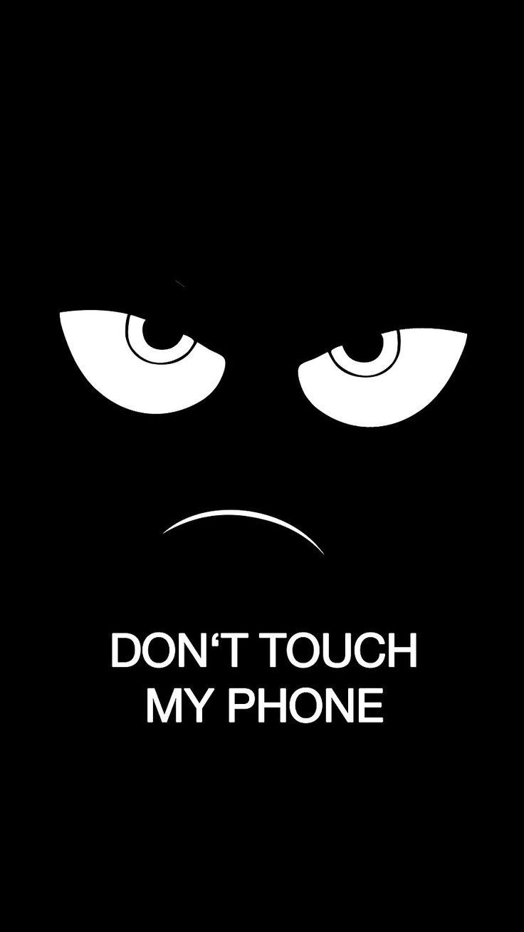 играть темные картинки с надписью не трогай мой телефон этом большое